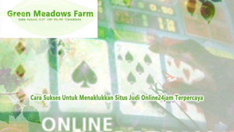 Situs Judi Online24jam Terpercaya - Cara Sukses Untuk Menaklukkannya